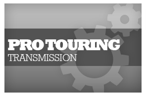 Pro Touring Transmissions