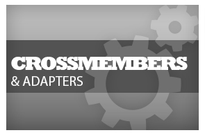 Crossmembers & Adapters