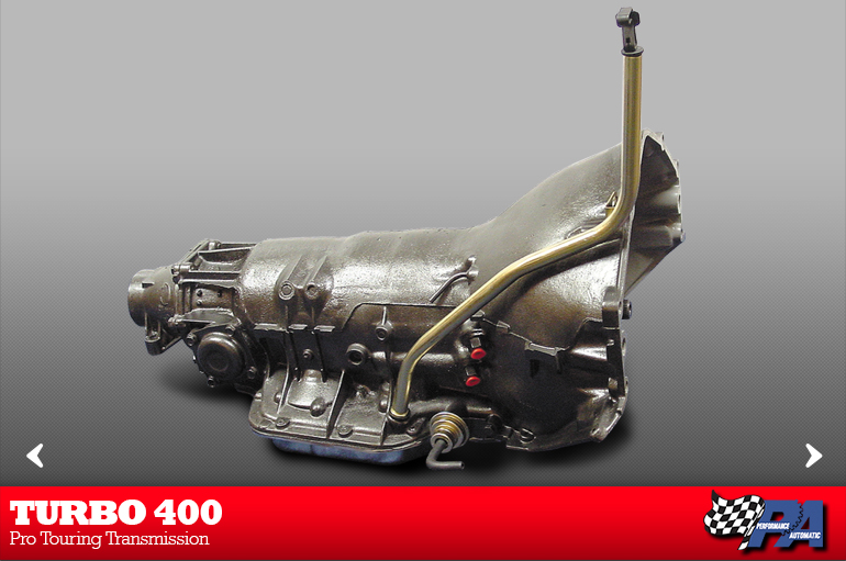 Turbo 400 Pro Touring Transmission