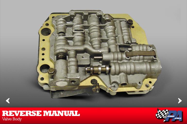 Reverse Manual Valve Body