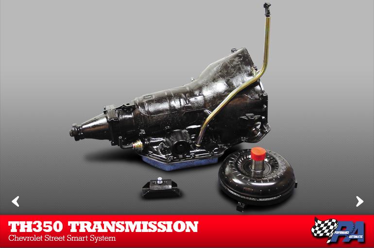 TH350 Street Smart System Transmission